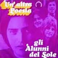 ALUNNI DEL SOLE 45 Giri Del 1973 UN'ALTRA POESIA / I RITORNELLI INFANTILI - Altri - Musica Italiana