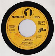 BRUNO LAUZI RARO 45 PROMO JB 1971 L'AQUILA (L. BATTISTI) - Altri - Musica Italiana