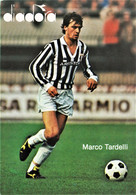 TARDELLI Marco. Juventus. 8sp - Soccer