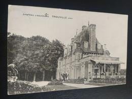 CPA - TROUVILLE-SUR-MER Château D'Aguesseau CALVADOS - Trouville