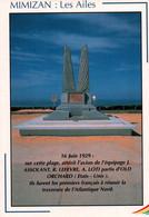 """CPM - MIMIZAN - Monument """"Les AILES"""" Souvenir Des Aviateurs Français Les Premiers à Traverser L'Atlantique Nord Juin1929 - Altri"""