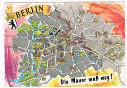 D-12604  BERLIN  : Die Mauer Muss Weg ! ( Map-card) - Berlin Wall