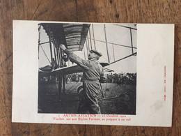 AUTUN-AVIATION - 23 Octobre 1910 Fisher Sur So Biplan Farman Se Prépare à Un Vol - Meetings