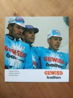 Cyclisme - Carte Publicitaire GEWISS BALLAN 1994 : FURLAN, ARGENTIN Et BERZIN - Ciclismo