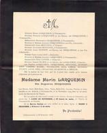 Faire-part Décès Mme Marin LARQUEMIN Née Augustine DESQUESNES Décédée à FLOTTEMANVILLE Bocage En Novembre 1924 - Décès