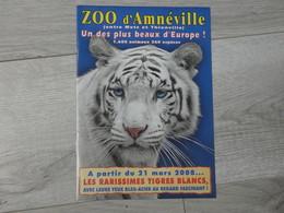 ZOO D' AMNEVILLE 2008. TIGRE BLANCS. - Autres