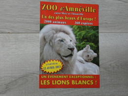 ZOO D' AMNEVILLE 2013. LIONS BLANCS. - Autres