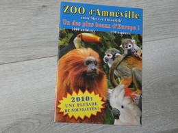ZOO D' AMNEVILLE 2010. UNE PLEIADE DE NOUVEAUTES. - Autres