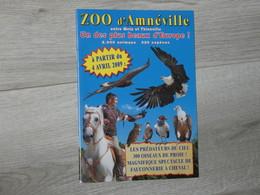 ZOO D' AMNEVILLE 2009. LES PREDATEURS DU CIEL. - Autres