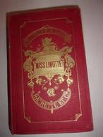 Bibliothéque Rose Illustrée MISS LINOTTE 1906 - 1801-1900
