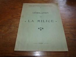 Militaria Législation Sur La Milice 1929 Obligations Militaires 38 Pages Format A4 - Zonder Classificatie
