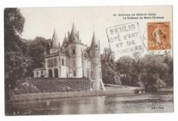 Environs De SENLIS - Le Château De Mont-l'Evêque - Edit. A. L'Hoste - N° 26 - Circulé En 1934 - - Otros Municipios