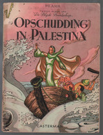 Casterman Tweede Album Van De Blijde Boodschap: Opschudding In Palestina (Pilamm [=Lamblot (Pierre)]) 1948 - Andere