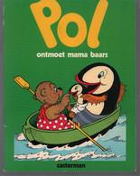 Casterman Pol, Pel En Pingo: Pol Ontmoet Mama Baars (+  Pol Wordt Koning) (Carla & Vilhelm Hansen) 1977 - Andere