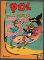 Casterman Pol, Pel En Pingo: Pol 10: Pol Als Duiker (Carla & Vilhelm Hansen) 1969 - Andere