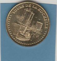 MONNAIE De PARIS   LES TOURS DE LA ROCHELLE  2007    DPT 17 - 2007