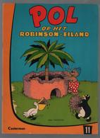 Casterman Pol, Pel En Pingo: Pol 11: Pol Op Het Robinson Eiland (Carla & Vilhelm Hansen) 1968 - Andere