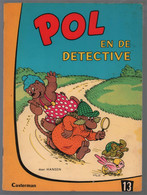 Casterman Pol, Pel En Pingo: Pol 13: Pol En De Detective (Carla & Vilhelm Hansen) 1969 - Andere