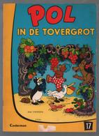 Casterman Pol, Pel En Pingo: Pol 17: Pol In De Tovergrot (Carla & Vilhelm Hansen) 1969 - Andere