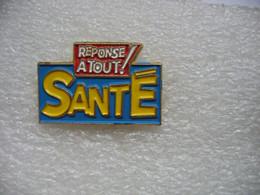 Pin's De La Rubrique SANTE Du Magazine Réponse à Tout - Médias