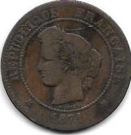 *france 5 Centimes 1871 A   Km821.1 Fr+ - C. 5 Centesimi