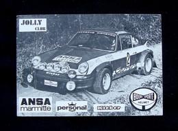 Cartolina Rallyes 1974 Autografi Leo Serena Pittoni Porches Carrera 3000 - Zonder Classificatie