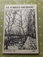 Le Curieux Vouzinois N°19 Novembre 1988 Les Tourbières De La Bar En 1835. Famille Godart .Ardennes 08 - 1950 à Nos Jours