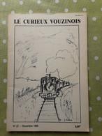 Le Curieux Vouzinois N°22 Novembre 1989. Falaise. Sy. . Ardennes 08 - 1950 à Nos Jours