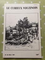 Le Curieux Vouzinois N°26 Mars 1991. La Drôle De Guerre Et L'exode . Ardennes 08 - 1950 à Nos Jours