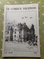 Le Curieux Vouzinois N°60 Juin 2002. Metiers D'antan Le Bûcheron. Buzancy. Ardennes 08 - 1950 à Nos Jours
