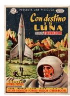 Destination La Lune-Con Destino à La Luna-petite Affiche Tract Publicitaire Espagnol Du Film  En 1953 - Manifesti