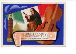 Cartolina Bicentenario Stradivariano 1737 Cremona 1937 Sperlari Non Viaggiata - Non Classificati