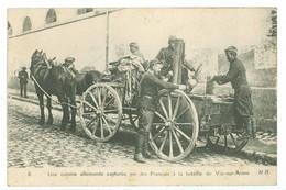 02 - Une Cuisine Allemande Capturée Par Les Français à La Bataille De Vic-sur-Aisne. (militaires...) - Vic Sur Aisne