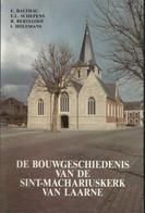 De Bouwgeschiedenis Van De Sint-Machariuskerk Laarne - Geschiedenis