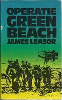 OPERATIE GREEN BEACH - JAMES LEASOR - Oorlog 1939-45