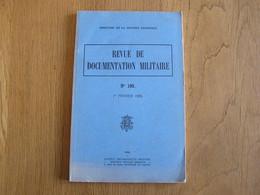 REVUE DE DOCUMENTATION MILITAIRE N° 100 1958 Guerre Militaria Stratégie Armée Oman Infanterie Alaska Stratégique - Storia