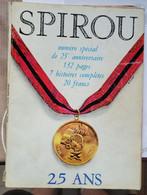 Spirou - N° Spécial  25 Ans (1303 -1963) - Spirou Magazine