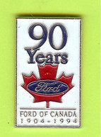 Pin's Automobile Ford Of Canada 1904-1994 90 Years - 3X03 - Ford