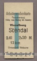 BRD - Pappfahrkarte (Reichsbahn) : Vinzelberg - Stendal (Arbeiterwochen) - Europe