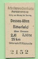 BRD - Pappfahrkarte (Reichsbahn) : Dessau Alten - Bitterfeld ( Arbeiterwochen) - Europe