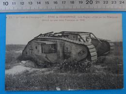 Champagne - Epine De Védegrange Tank Anglais Utilisé Par Les Allemands Militaria Matériel - Materiale