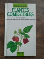 Nature Poche - Plantes Comestibles / Gründ, 1991 - Natuur