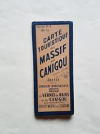 CARTE  MICHELIN  TOURISTIQUE  DU  MASSIF  DU  CANIGOU   1947 - Roadmaps