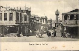 CPA Port Said Ägypten, Quartier Arabe - Otros