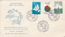 TURKIYE. THE CENTENARY OF THE UNIVERSAL POSTAL UNION. 1974, FDC ENVELOPPE. .- LILHU - U.P.U.