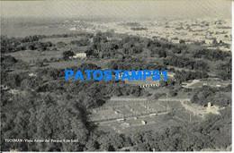 160442 ARGENTINA TUCUMAN VISTA AEREA DEL PARQUE 9 DE JULIO POSTAL POSTCARD - Argentine