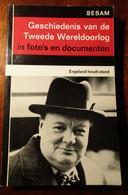 WO II In Foto's En Documenten - Deel 6 : Engeland Houdt Stand - Door A.Jacobsen En H. Dollinger - Oorlog 1939-45