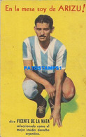160486 ARGENTINA SOCCER FUTBOL VICENTE DE LA MATA PUBLICITY VINO ARIZU POSTAL POSTCARD - Argentine