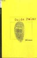 Guide Polar - 200 Romans - Collectif - 2006 - Autres