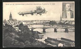 AK Frankfurt A. Main, Internationale Luftschiffahrt-Ausstellung 1909, Zeppelin über Der Stadt - Exhibitions